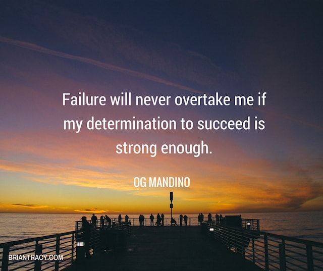 Failure Will Never Overtake Me If Quote