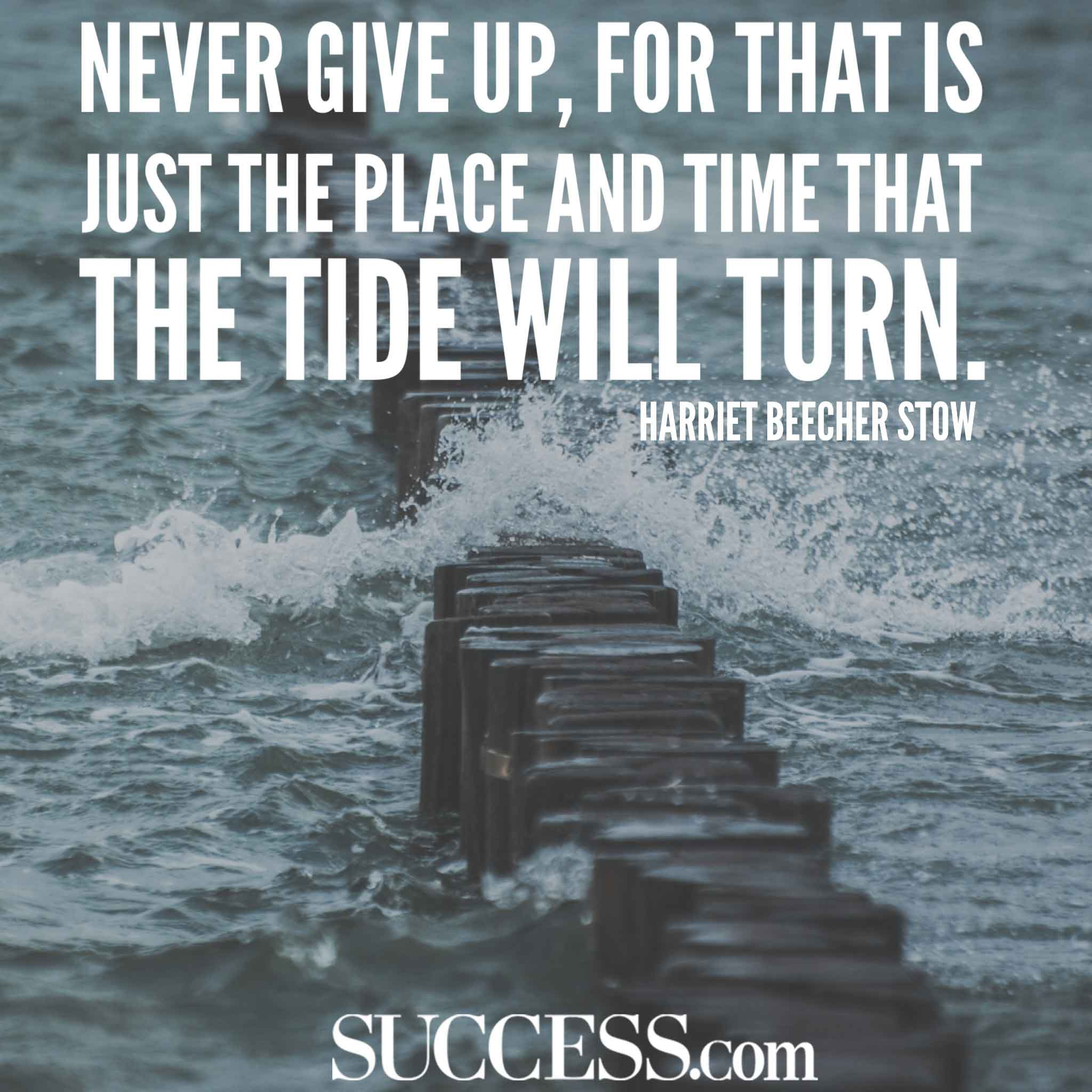 Never Give Up For That Is Quote