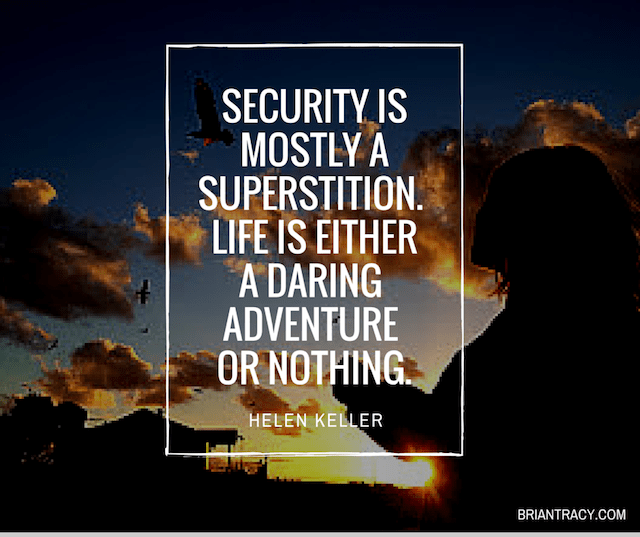 Security Is Mostly A Superstition Life Quote