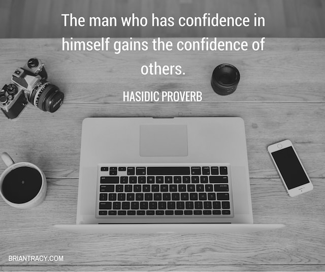 The Man Who Has Confidence In Quote