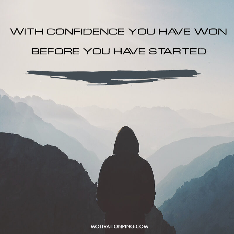 With Confidence You Have Won Before Quote