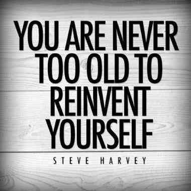 You Are Never Too Old To Quote