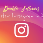 Double Instagram Followers