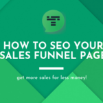 How To SEO Your Sales Funnel Page
