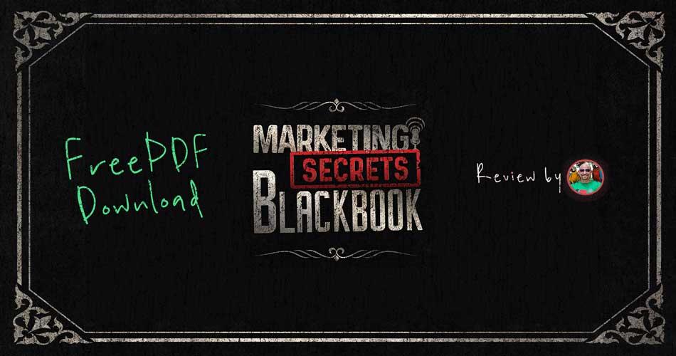 Marketing Secrets Black Book Review Summary PDF