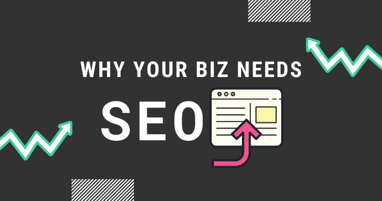 why-your-business-needs-seo